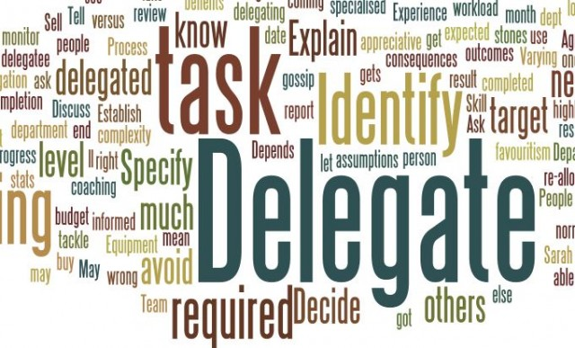 Smart business people learn to delegate work